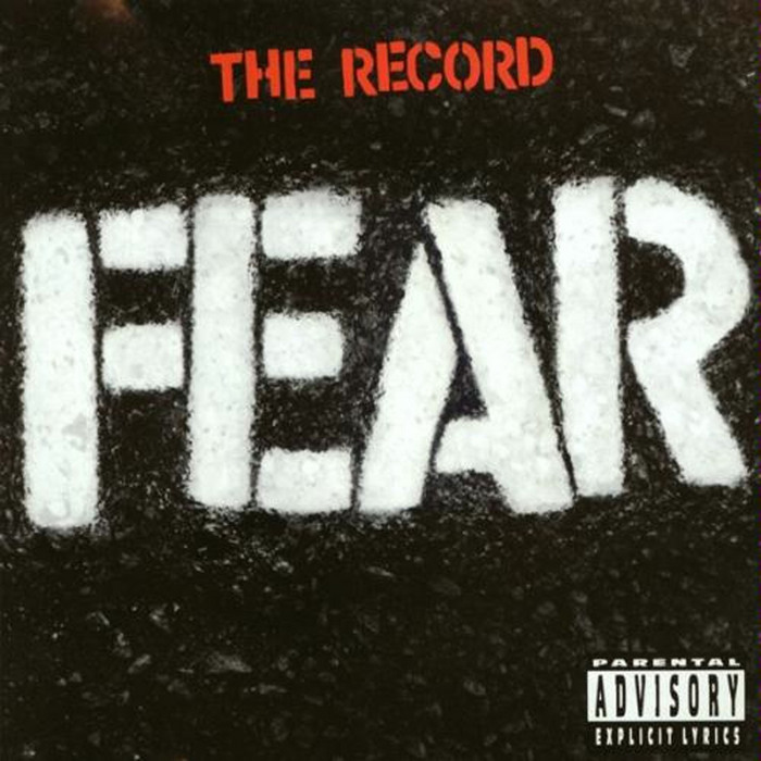 FEAR - THE RECORD