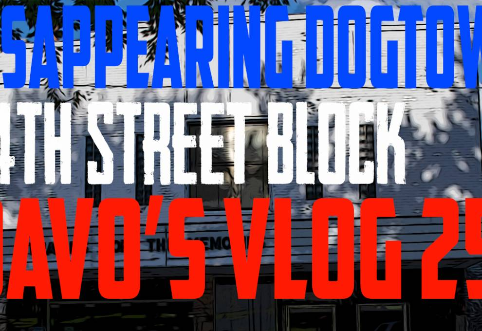 DaVo's Vlog 25 - Disappearing Downtown